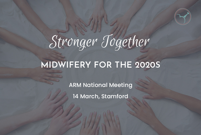 Stronger Together: Midwifery for the 2020s