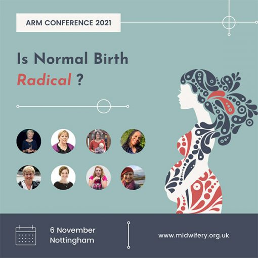 Is normal birth radical ARM conference